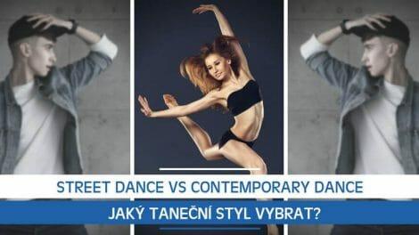 Street Dance vs Contemporary Dance: Jaký taneční styl vybrat?
